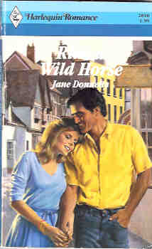 Image for Ride a Wild Horse (Harlequin Romance #2810 01/87)