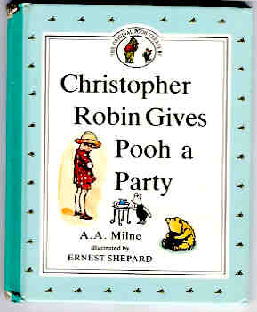 Image for Christopher Robin Gives Pooh a Party