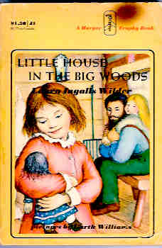 Image for Little House in the Big Woods (Little House Series)