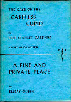 Image for The Case of the Careless Cupid / A Fine and Private Place