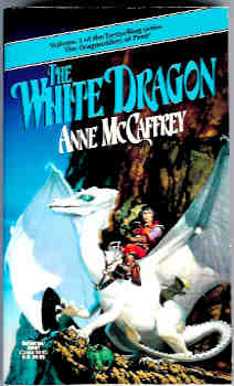 Image for The White Dragon (Dragonriders of Pern Vol 3)