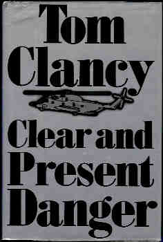 Image for Clear and Present Danger