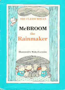 Image for McBroom the Rainmaker (The Adventures of McBroom Ser.)
