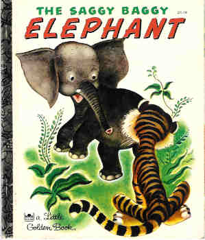 Image for The Saggy Baggy Elephant (Little Golden Bks.)