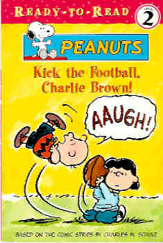 Image for Kick the Football, Charlie Brown! (Ready-to-Read Ser.)