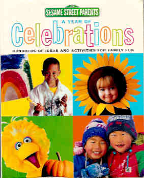 Image for A Year of Celebrations : Hundreds of Ideas and Activities for Family Fun