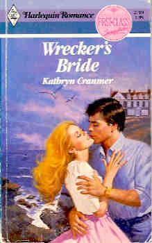 Image for Wrecker's Bride (Harlequin Romance #2719 10/85)