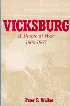 Image for Vicksburg: A People at War 1860 - 1865