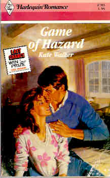 Image for Game of Hazard (Harlequin Romance #2783 08/86)