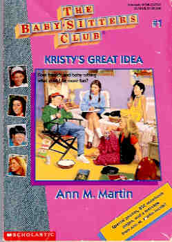 Image for Kristy's Great Idea (Baby-Sitters Club #1)