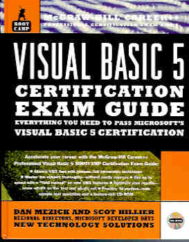 Image for Visual Basic 5 Bootcamp : Everything You Need to Pass Microsoft's Visual Basic 5 Certification (Certification Ser.)