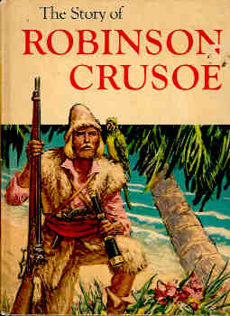 Image for The Story of Robinson Crusoe Adapted Under supervision of Josette Frank