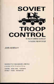 Image for Soviet Troop Control: The Role of Command Technology in the Soviet Military Command