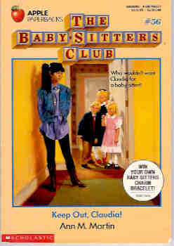 Image for Keep Out, Claudia! (Baby-Sitters Club #56)