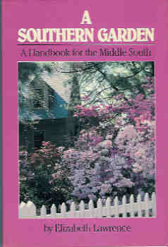 Image for A Southern Garden : A Handbook for the Middle South