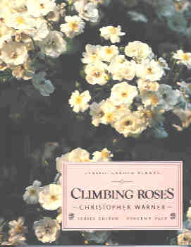 Image for Climbing Roses (Classic Garden Plants Ser.)