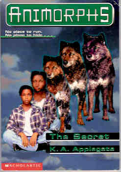 Image for The Secret (Animorphs Ser., No. 9)