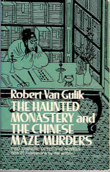 Image for The Haunted Monastery and the Chinese Maze Murders : A Judge Dee Mystery