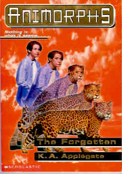 Image for The Forgotten (Animorphs Ser., No. 11)