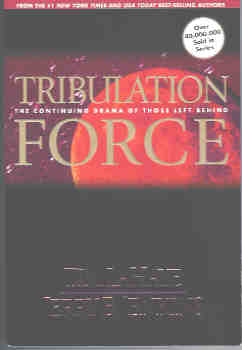 Image for Tribulation Force : The Continuing Drama of Those Left Behind (Left Behind Ser., Bk. 2)