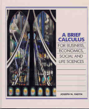 Image for A Short Calculus for Business, Economics, Social and Life Sciences
