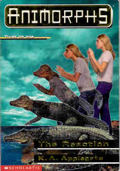 Image for The Reaction (Animorphs, No 12)