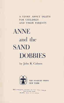 Image for Anne and the Sand Dobbies:  A Story About Death for Children and Their Parents.