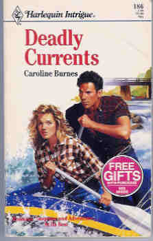 Image for Deadly Currents (Harlequin Intrigue Ser., No. 186)