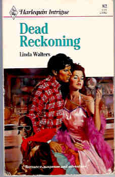 Image for Dead Reckoning (Harlequin Intrigue Series, #82)