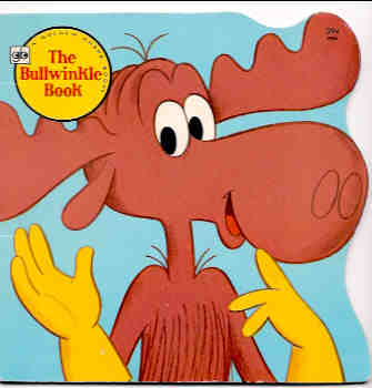 Image for The Bullwinkle Book (A Golden Shape Book)