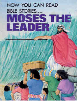Image for Now You Can Read-- Moses the Leader (Large Print)