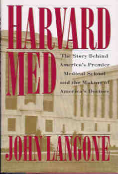 Image for Harvard Med: The Story Behind America's Premier Medical School and the Making of America's Doctors