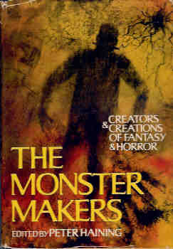 Image for The Monster Makers: Creators and Creations of Fantasy and Horror