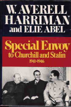 Image for Special Envoy to Churchill and Stalin, 1941-1946