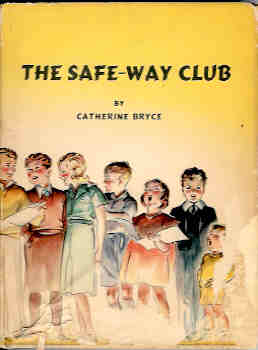 Image for The Safe-Way Club