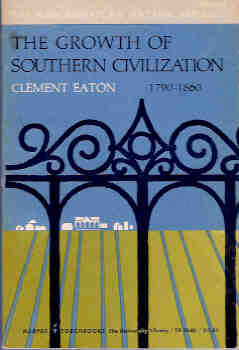 Image for The Growth of Southern Civilization:  1790-1860