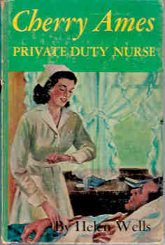 Image for Cherry Ames, Private Duty Nurse (7th in Cherry Ames series)