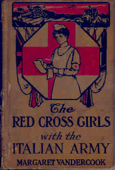 Image for The Red Cross Girls with the Italian Army