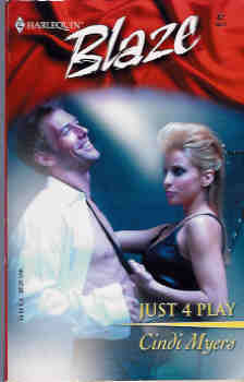 Image for Just 4 Play (Harlequin Blaze #82, 04/03)