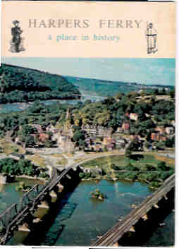 Image for Harpers Ferry:  A Place in History