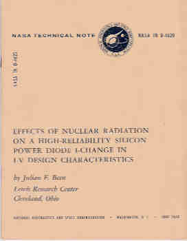 Image for Effects of Nuclear Radiation on a High-Reliability Silicon Power Diode I-Change in I-V Design Charactersitics (NASA TN D-4620)