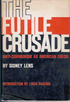 Image for The Futile Crusade: Anti-Communism as American Credo