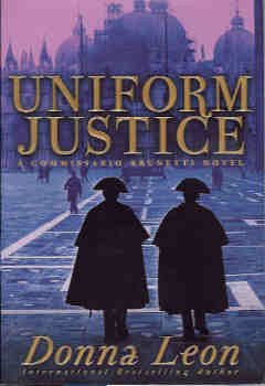 Image for Uniform Justice (A Commissario Guido Brunetti Mystery)