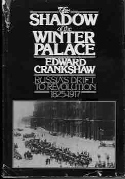 Image for Shadow of the Winter Palace:  Russia's Drift to Revolution 1825-1917