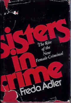 Image for Sisters in Crime: The Rise of the New Female Criminal