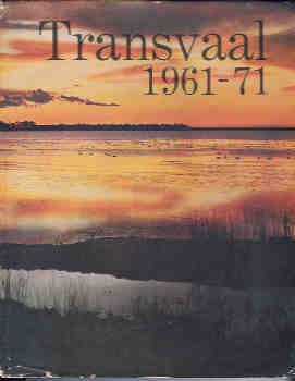 Image for Transvaal 1961-71:  The Growth and Progress of the Transvaal Provincial Administration