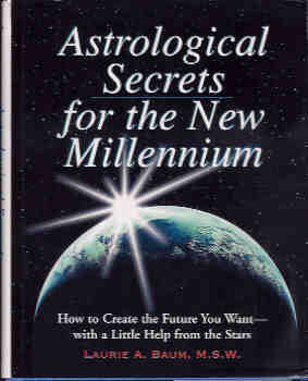 Image for Astrological Secrets for the New Millennium