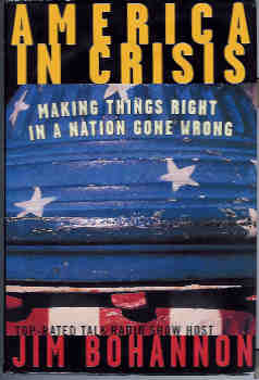 Image for America in Crisis: Making Things Right in a Nation Gone Wrong