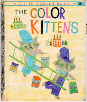 Image for The Color Kittens (A Little Golden Book)
