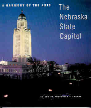 Image for A Harmony of the Arts: The Nebraska State Capitol